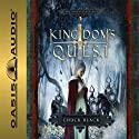 Kingdom's Quest: Kingdom Series #5 (       UNABRIDGED) by Chuck Black Narrated by Andy Turvey