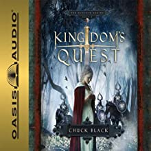 Kingdom's Quest: Kingdom Series #5 Audiobook by Chuck Black Narrated by Andy Turvey