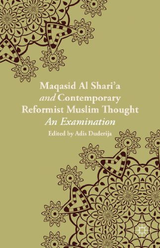 Maqasid Al-shari'a and Contemporary Reformist Muslim Thought: An Examination