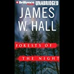 Forests of the Night: A Novel | James W. Hall