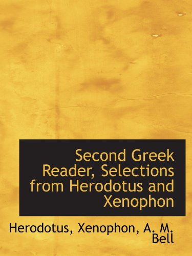 Second Greek Reader, Selections from Herodotus and Xenophon