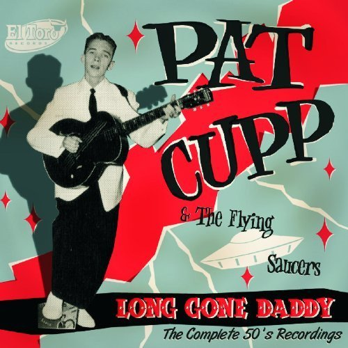 Long Gone Daddy by Cupp, Pat (2008-09-02)