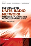 img - for Understanding UMTS Radio Network Modelling, Planning and Automated Optimisation: Theory and Practice book / textbook / text book
