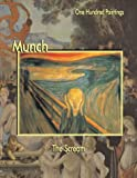 Munch: The Scream (One Hundred Paintings Series)