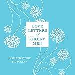 Love Letters of Great Men | Ursula Doyle