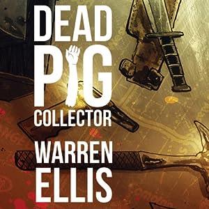 Dead Pig Collector Audiobook