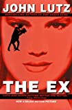 The Ex (1575660784) by John Lutz