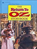 img - for Return to Oz Storybook by Walter & Gill Dennis screenplay by (1985-05-01) Paperback book / textbook / text book