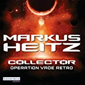 Operation Vade Retro (Collector 2) | Markus Heitz