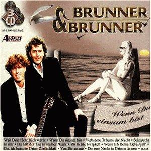 Brunner & Brunner - Wenn Du Einsam Bist (Disc 3) - Zortam Music