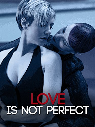 Love Is Not Perfect