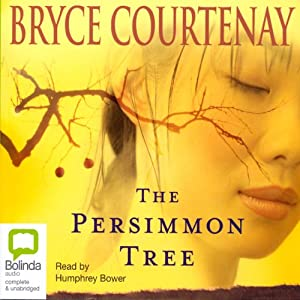 The Persimmon Tree | [Bryce Courtenay]