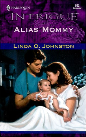 Alias Mommy (Secret Identity) (Intrigue, 592), LINDA O. JOHNSTON