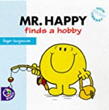 Roger Hargreaves Mr. Happy Finds a Hobby (Mr. Men New Story Library)