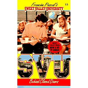 Behind Closed Doors (Sweet Valley University(R)) Francine Pascal