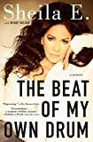 The Beat of My Own Drum: A Memoir (English Edition)