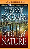 Force of Nature: A Novel (Troubleshooters Series)