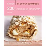 Hamlyn All Colour Cookbook 200: Delicious Desserts (Hamlyn All Colour Cookbooks)by Sara Lewis
