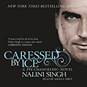 Caressed by Ice: Psy-Changeling, Book 3 | Nalini Singh