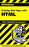 CliffsNotes Creating Web Pages with HTML (Cliffsnotes Literature Guides)