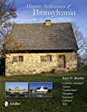 Historic Architecture of Pennsylvania