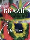 Brazil (Italian Edition) (8889431121) by Ralph Gibson