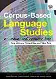 Corpus-based language studies :  an advanced resource book /