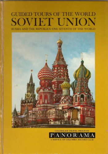 COLORSLIDE TOUR OF THE SOVIET UNION Russia and the Republics: One Seventh of the The World, Darlene editor Geis