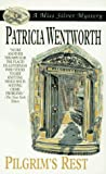 Pilgrim's Rest (0061044024) by Wentworth, Patricia