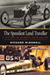 The Speediest Land Traveller: A Histo...