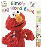 Elmo's Big Word Book (Sesame Street® Elmos World(TM))