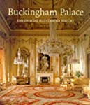 Buckingham Palace: The Official Illus...