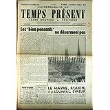 HEBDOMADAIRE DU TEMPS PRESENT (L') [No 8] du 13/10/1944 - LES BIENS PENSANTS NE DESARMENT PAS - LE HAVRE - ROUEN...