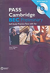 Pass Cambridge BEC (Preliminary) Practise Text with CD