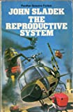 The Reproductive System (0586042873) by John Sladek