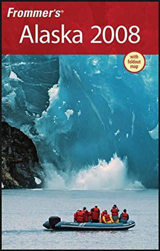 Frommer's Alaska 2008 (Frommer's Complete Guides)