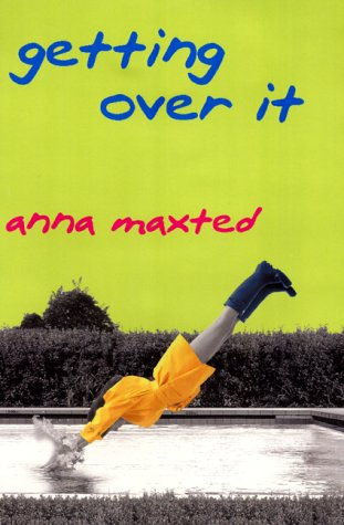 Getting Over It: A Novel PDF