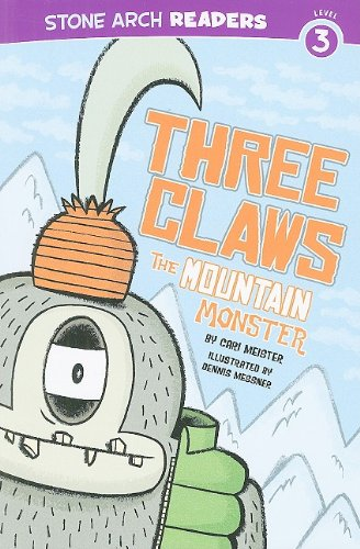 Three Claws, the Mountain Monster (Stone Arch Readers - Level 3 (Quality)))