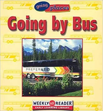 Going by Bus (Going Places (Weekly Reader))