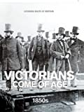 img - for Victorians Come of Age: 1850's (Looking Back at Britain) book / textbook / text book