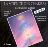 La Science des Chakras : M�ditations guid�es (coffret 2 CD)par Daniel Briez