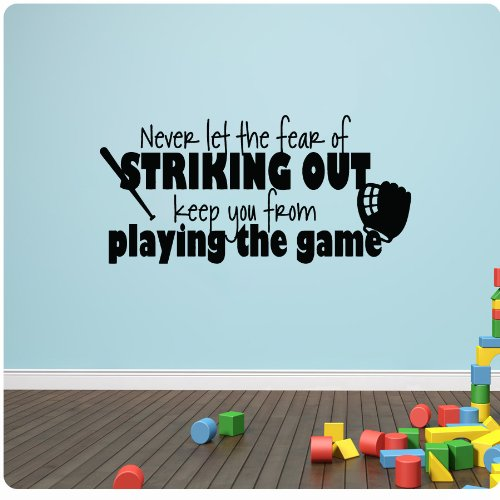 Striking Out Life Wall Quote
