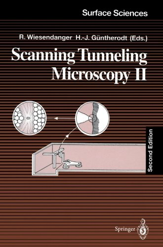 Scanning Tunneling Microscopy II: Further Applications and Related Scanning Techniques (Springer Series in Surface Scien