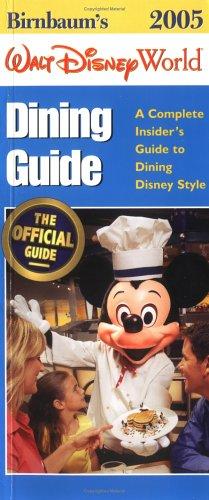 Birnbaum'S Walt Disney World Dining Guide 2005 front-25498