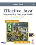 Effective Java: Programming Language Guide (Java Series) (0201310058) by Bloch, Joshua