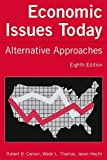 img - for Economic Issues Today: Alternative Approaches book / textbook / text book