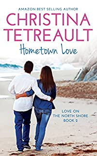 Hometown Love by Christina Tetreault ebook deal