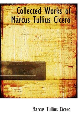 Oeuvres complètes de Marcus Tullius Cicero