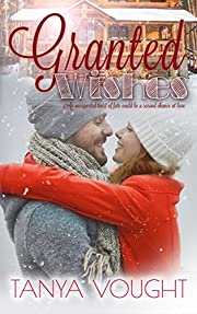 Granted Wishes (The Granted Series Book 1)