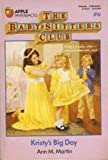 Kristy's Big Day (Baby-Sitters Club) (0590407481) by Martin, Ann M.